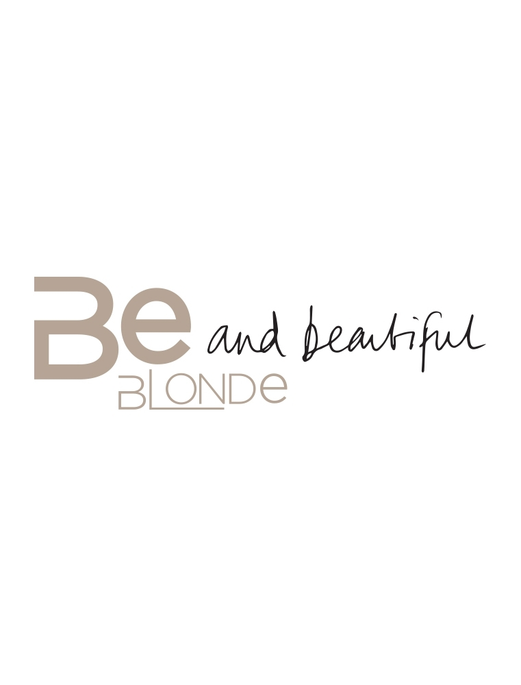 BE BLONDE
